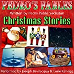 Pedro's Fables: Christmas Stories | Pedro Pablo Sacristan