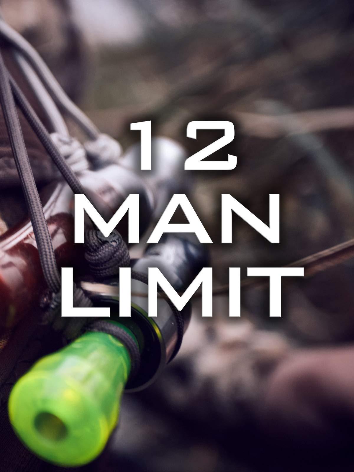 12 Man Limit on Amazon Prime Video UK
