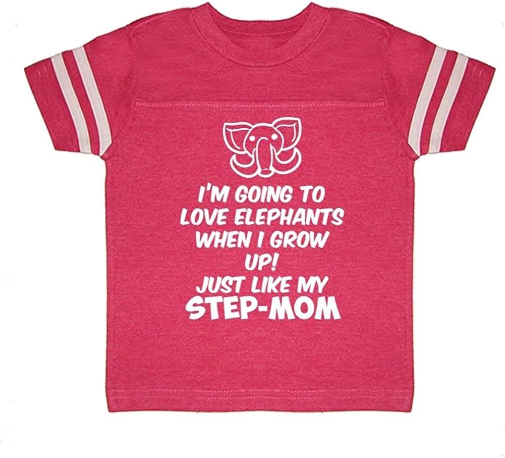 Toddler//Kids Sporty T-Shirt Just Like My Step-Mom Im Going to Love Elephants When I Grow Up