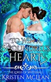 To Win a Scoundrel's Heart (The Lords of Whitehall Book 2)