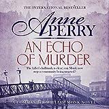 An Echo of Murder: William Monk Mystery, Book 23