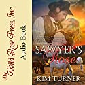Sawyer's Rose: The McCades Of Cheyenne, Book 1 Audiobook by Kim Turner Narrated by Dawson McBride