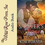 Sawyer's Rose: The McCades Of Cheyenne, Book 1 | Kim Turner