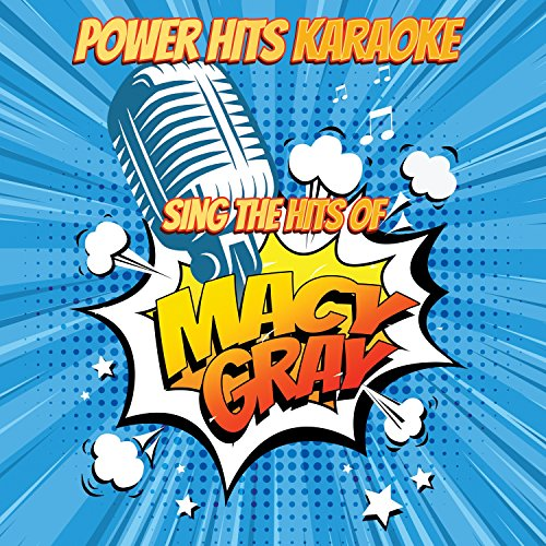 Why Didn't You Call Me (Originally Performed By Macy Gray) [Karaoke - Macys Call
