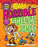 Really Horrible Science Jokes, Patience Coster, 1477790861