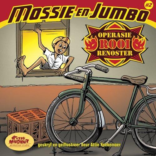 Download Operasie Rooi Renoster: Operasie Rooi Renoster (Mossie en Jumbo) (Volume 2) (Afrikaans Edition) ebook