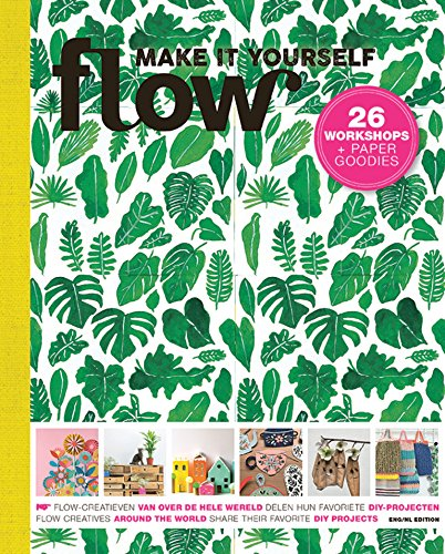 Flow Magazine Make It Yourself 26 Workshops and Paper Goodies