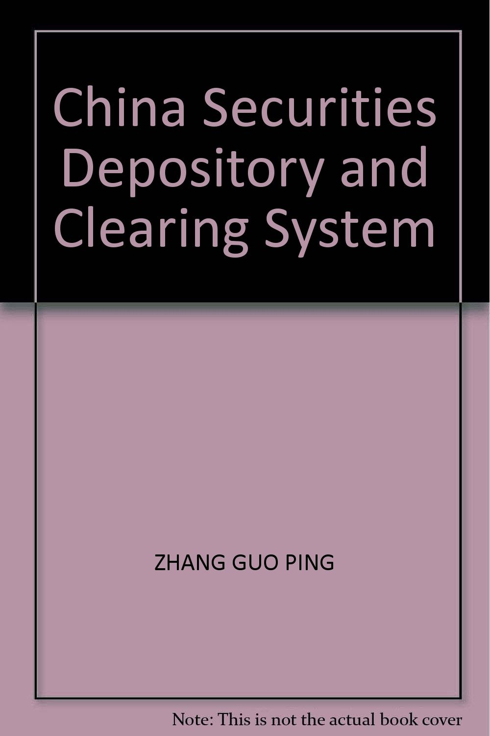 Read Online China Securities Depository and Clearing System pdf epub