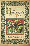 The Huntsman's Tale: Volume 3 (Oxford Medieval Mysteries)