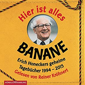 Hier ist alles Banane Hörbuch