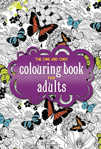 Amazon The One And Only Coloring Book For Adults Colouring 9781907912771 Books