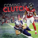 Coming Up Clutch: The Greatest