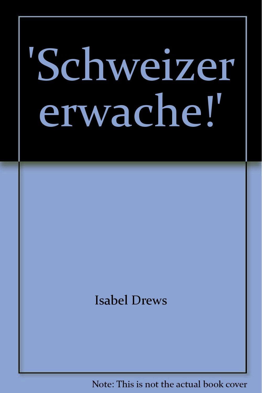 'Schweizer erwache!' (Studien zur Zeitgeschichte)