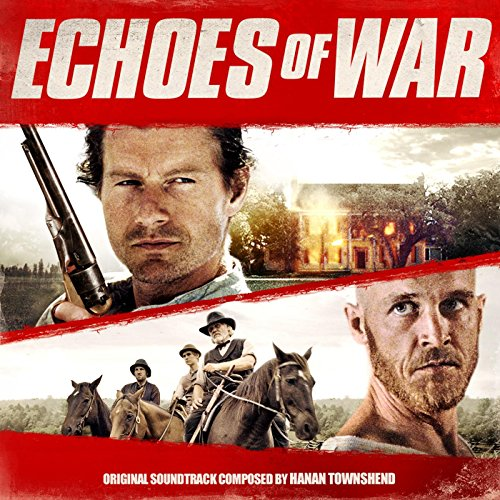 Echoes of War (2015) Movie Soundtrack