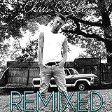 Remixed [Explicit]