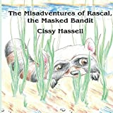 img - for The Misadventures of Rascal, the Masked Bandit book / textbook / text book