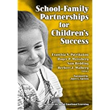 School-family Partnerships for Children's Success (Series on Social Emotional Learning)