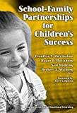 img - for School-Family Partnerships for Children's Success (The Series on Social Emotional Learning) book / textbook / text book