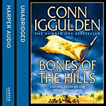 Bones of the Hills Audiobook by Conn Iggulden Narrated by Rupert Farley