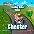 Sunday Drive with Chester: Volume 2 in the Beantown Pals, The Adventures of Bucky and Betty series