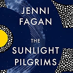 The Sunlight Pilgrims Audiobook