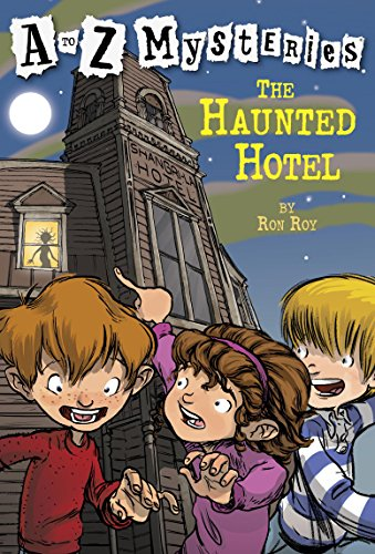 A to Z Mysteries: The Haunted Hotel -