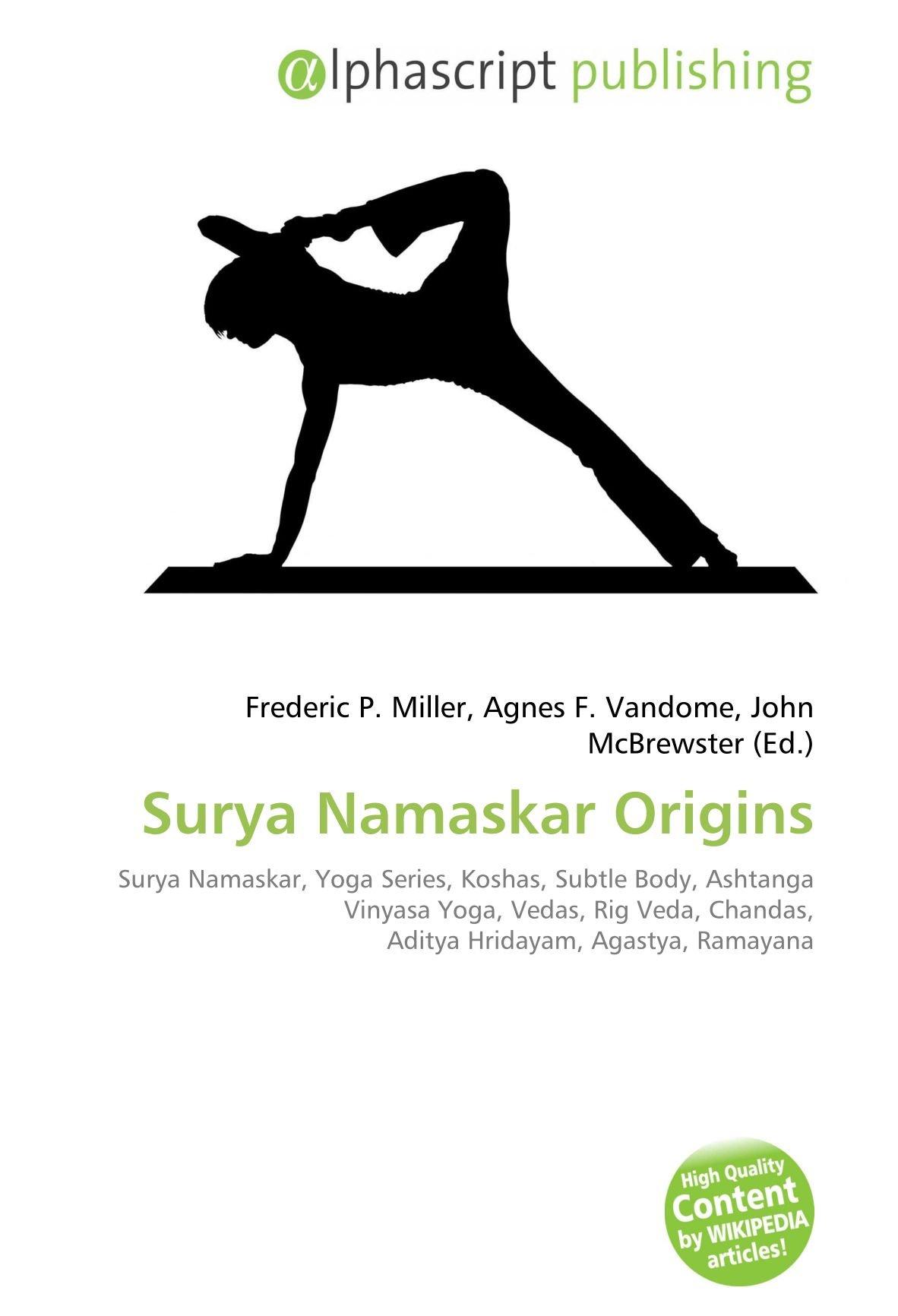 Surya Namaskar Origins: Surya Namaskar, Yoga Series, Koshas ...