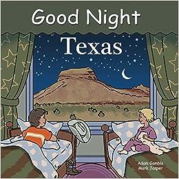 8abc20f0e460 Good Night Texas: Adam Gamble, Joe Veno, Cooper Kelly: 9781602190535: Amazon.com:  Books