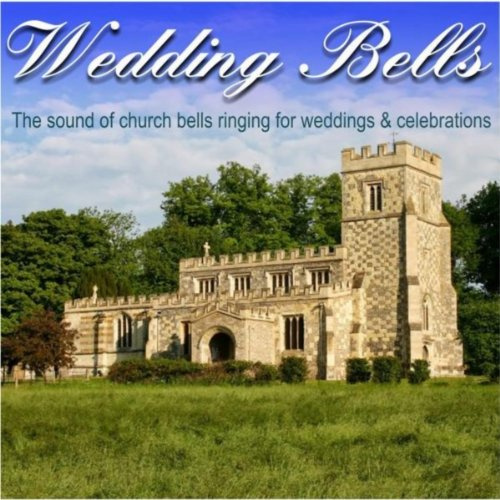 Church Bells Ringing On Our Wedding Day