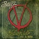 Anotha Life (feat. El Boro) [Explicit]
