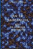 An 14 Tairseacha Agus Na Leabhair Anamacha, Benjamin Hornfeck, 149957925X