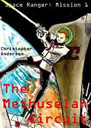 The Methuselan Circuit (Space Cadet Book 1)
