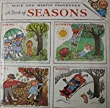 A Book of Seasons, Alice Provensen and Martin Provensen, 0394932420