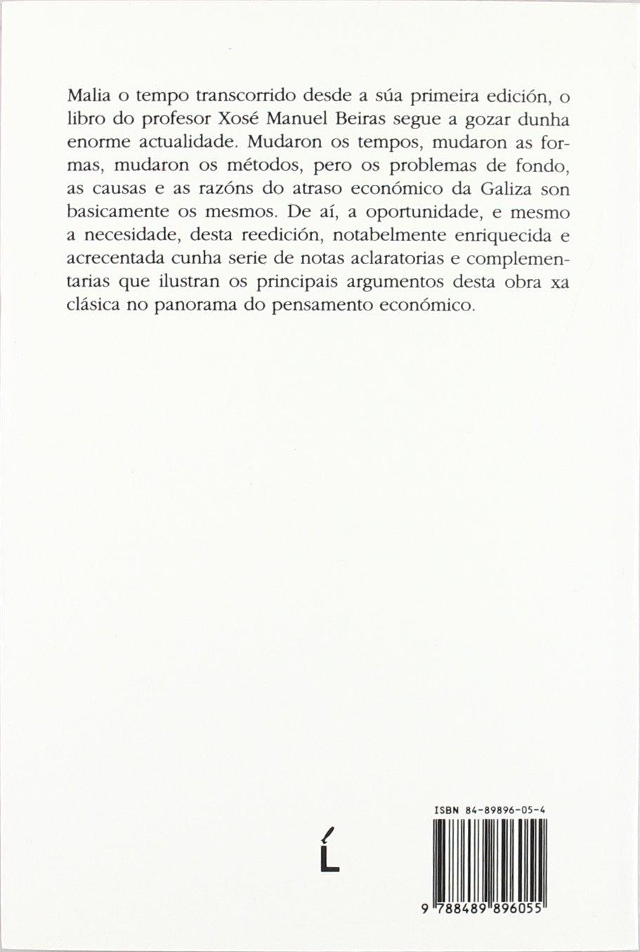 O atraso económico da Galiza: Amazon.es: Beiras, Xosé Manuel: Libros