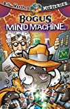 The Bogus Mind Machine, Dean A. Anderson, 1584110805