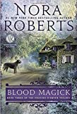 Blood Magick (The Cousins O'Dwyer Trilogy, Band 3)