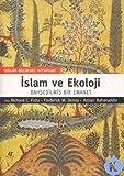 Islam Ve Ekoloji Bahsedilmis Bir Emanet