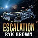 Escalation: The Frontiers Saga Part 2: Rogue Castes Audiobook by Ryk Brown Narrated by David Drummond