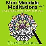 Mini Mandala Meditations Volume 2: For Calm on the Go