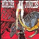 Feed My Sleaze by MURDER JUNKIES (2013-05-03)
