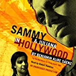 Sammy and Juliana in Hollywood | Benjamin A. Sáenz