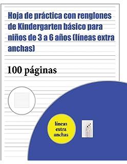 Hoja de Práctica Con Renglones de Kindergarten Básico Para Niños de 3 a 6 Años (