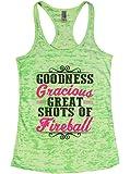 Womens Funny Burnout Tank Top Goodness Gracious Great Shots Fireball Drinking Shirt