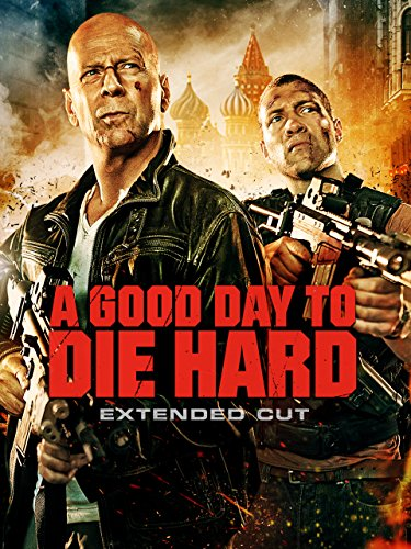 A Good Day To Die Hard  Extended Edition