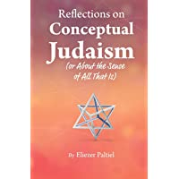 Reflections on Conceptual Judaism: About the Sense of All That Is