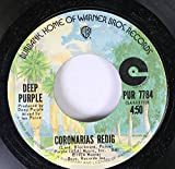 DEEP PURPLE 45 RPM CORONARIAS REDIG / MIGHT JUST TAKE YOUR LIFE