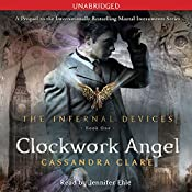 Clockwork Angel: The Infernal Devices, Book 1 | Cassandra Clare