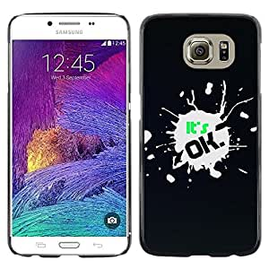 LECELL -- Funda protectora / Cubierta / Piel For Samsung Galaxy S6 SM-G920 -- It'S Ok --