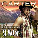 Carter: Remington Ranch, Volume 3 Audiobook by SJ McCoy Narrated by Kale Williams