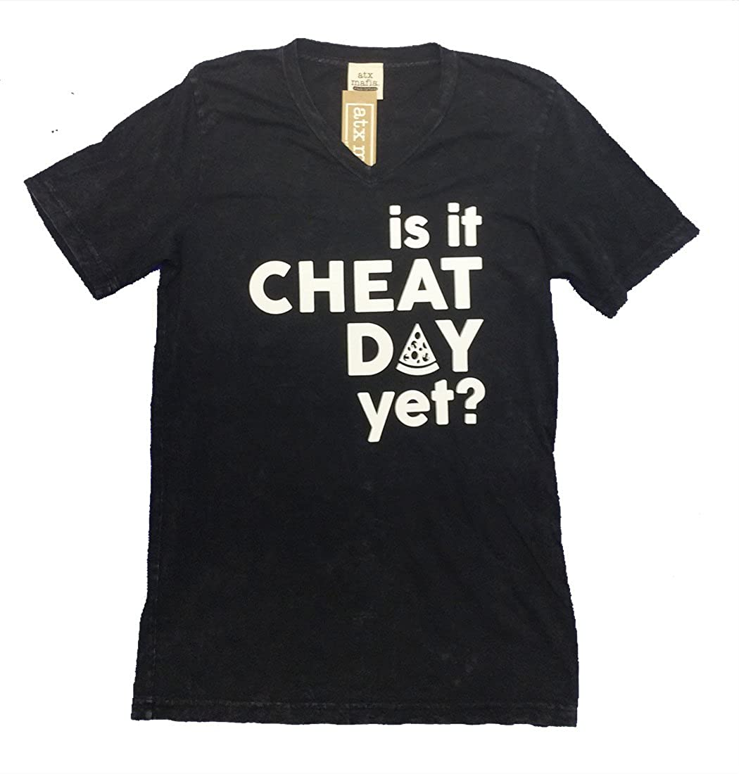T-Shirt ATX Mafia is It Cheat Day Yet